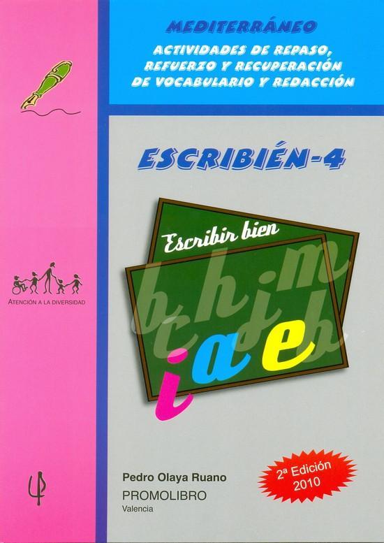 183.- ESCRIBIÉN-4. Escribir bien. Actividades de repaso, refuerzo y recuperación de vocabulario y redacción. Ed. Primaria