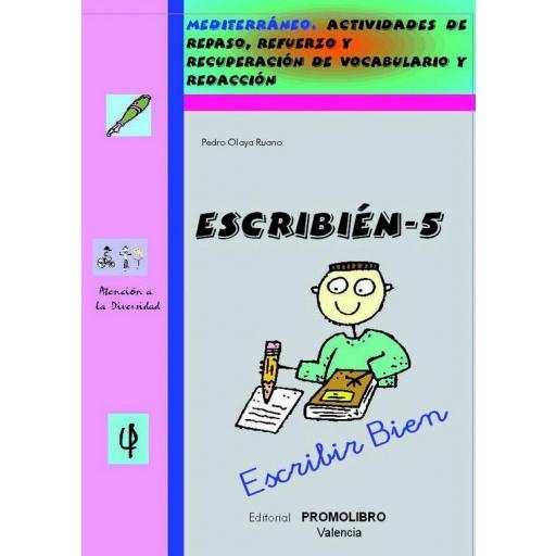 184.- ESCRIBIÉN-5. Escribir bien. Actividades de repaso, refuerzo y recuperación de vocabulario y redacción. Ed. Primaria