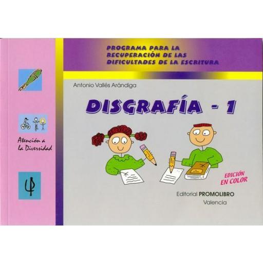 186.- DISGRAFÍA-1. Programa para la recuperación de las dificultades de la escritura.