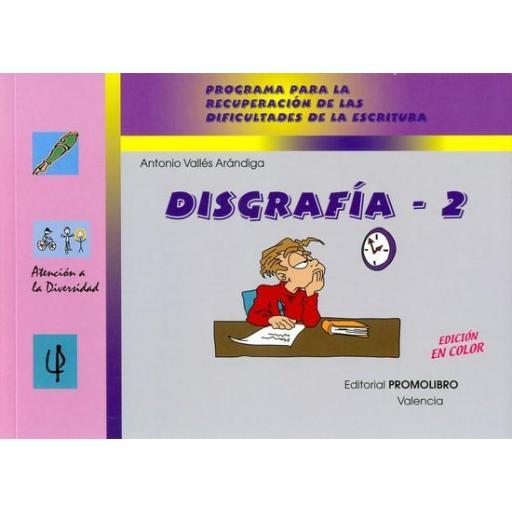187.- DISGRAFÍA-2. Programa para la recuperación de las dificultades de la escritura.