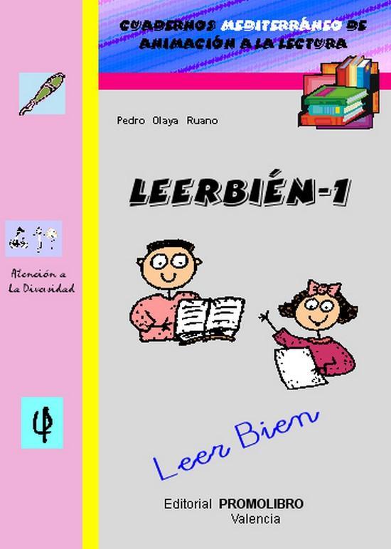 189.- LEERBIÉN-1. Leer Bien. Cuadernos Mediterráneo de animación a la lectura. Educación Primaria