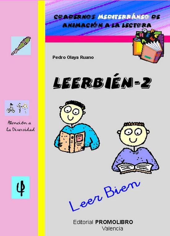 190.- LEERBIÉN-2. Leer Bien. Cuadernos Mediterráneo de animación a la lectura. Educación Primaria
