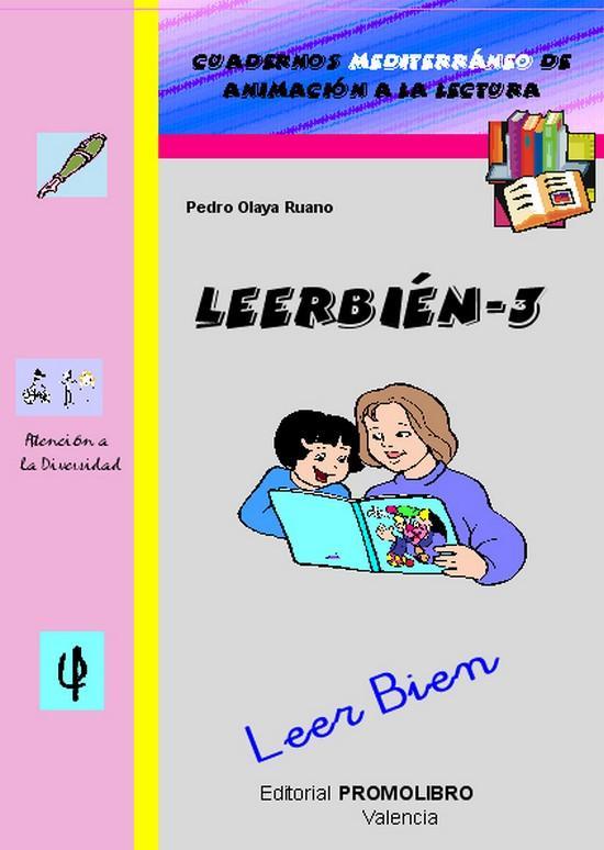 191.- LEERBIÉN-3. Leer Bien. Cuadernos Mediterráneo de animación a la lectura. Educación Primaria