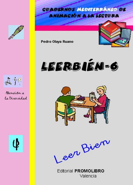 194.- LEERBIÉN-6. Leer Bien. Cuadernos Mediterráneo de animación a la lectura. Educación Primaria