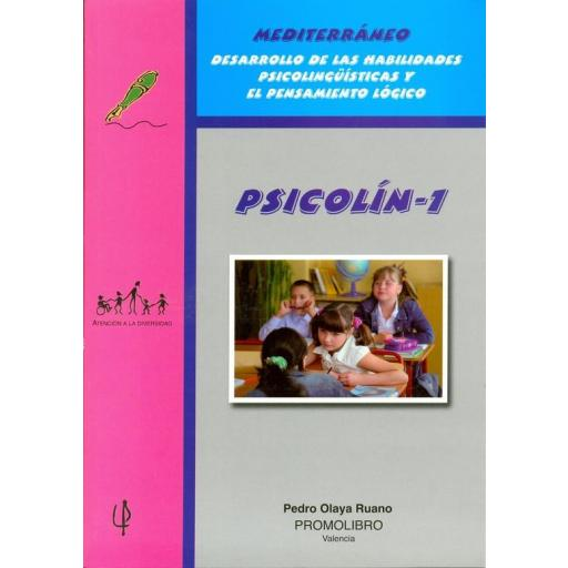 199.- PSICOLÍN-1. Desarrollo de las Habilidades Psicolingüísticas y el Pensamiento lógico. Educación Primaria