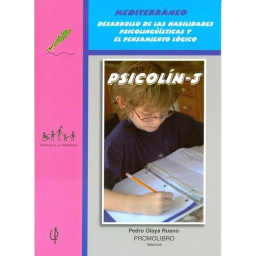 201.- PSICOLÍN-3. Desarrollo de las Habilidades Psicolingüísticas y el Pensamiento lógico. Educación Primaria