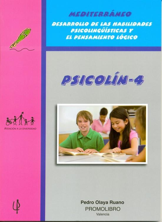 202.- PSICOLÍN-4. Desarrollo de las Habilidades Psicolingüísticas y el Pensamiento lógico. Educación Primaria.