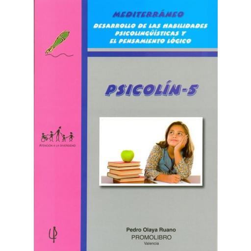 203.- PSICOLÍN-5. Desarrollo de las Habilidades Psicolingüísticas y el Pensamiento lógico. Educación Primaria.