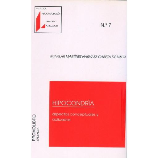 HIPOCONDRÍA. ASPECTOS CONCEPTUALES Y APLICADOS
