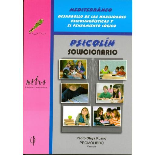 205.- PSICOLÍN. SOLUCIONARIO. Desarrollo de las Habilidades Psicolingüísticas y el Pensamiento lógico. Educación Primaria