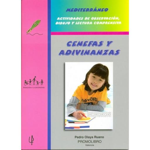 206.- CENEFAS Y ADIVINANZAS. Mediterráneo. Actividades de observación, dibujo y lectura comprensiva.