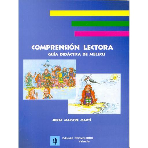 COMPRENSIÓN LECTORA. GUÍA DIDÁCTICA DE MELECU   ( AGOTADO)