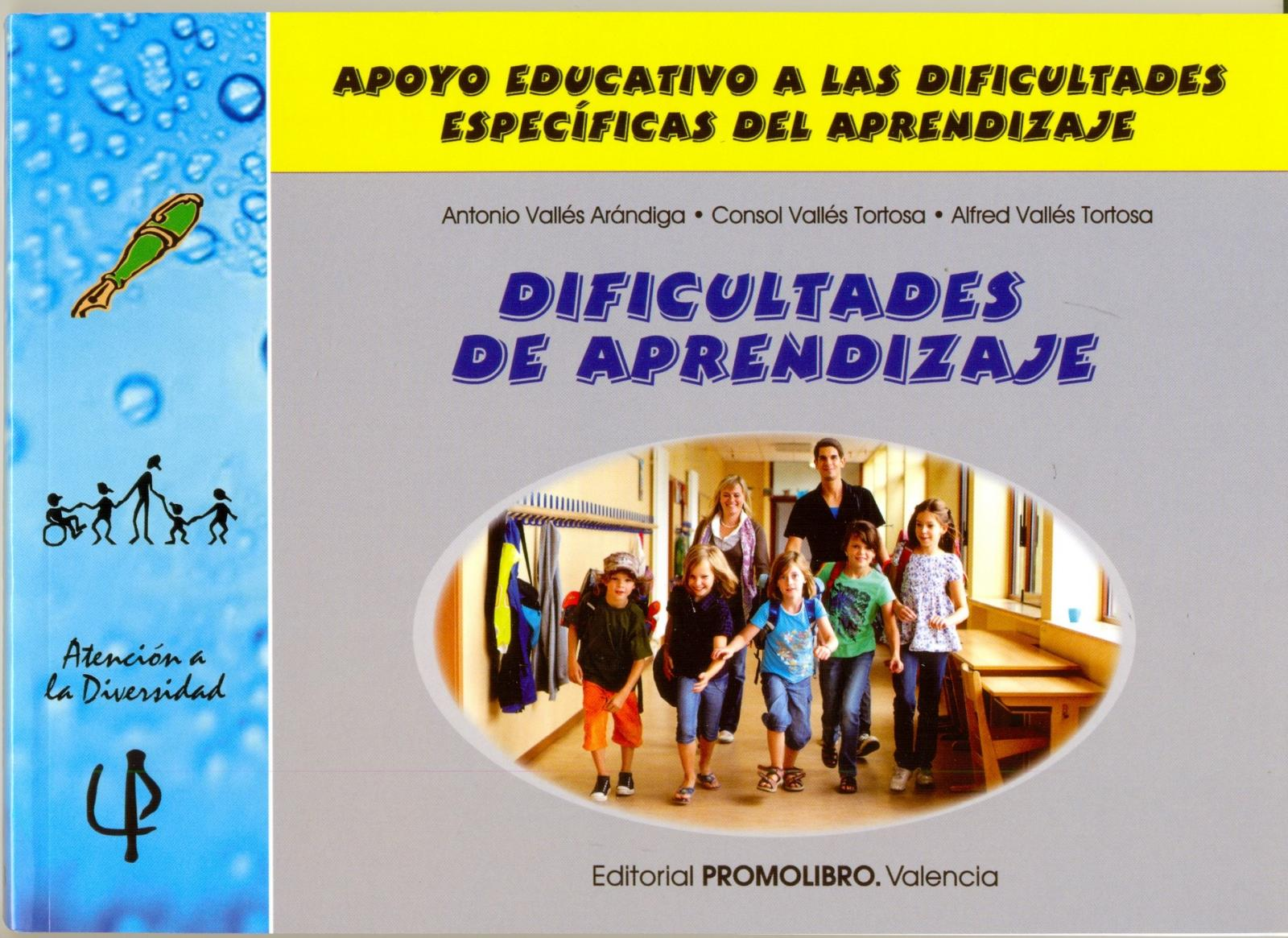 213.- DIFICULTADES DE APRENDIZAJE. Apoyo educativo a las dificultades específicas del aprendizaje.