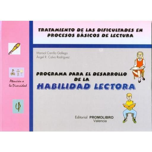 031.- HABILIDAD LECTORA. PROGRAMA PARA EL DESARROLLO DE LA HABILIDAD LECTORA