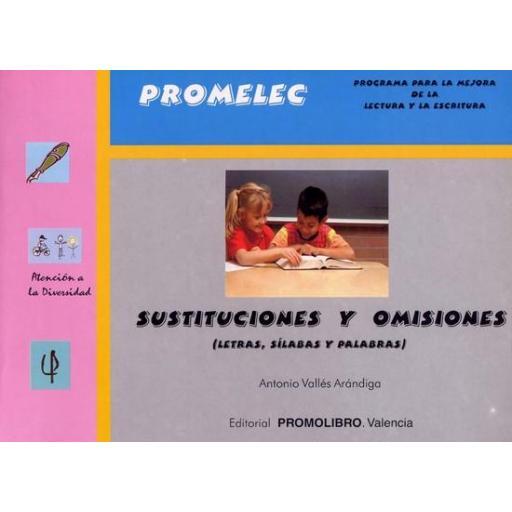 004.- SUSTITUCIONES Y OMISIONES (LETRAS, SÍLABAS Y PALABRAS)