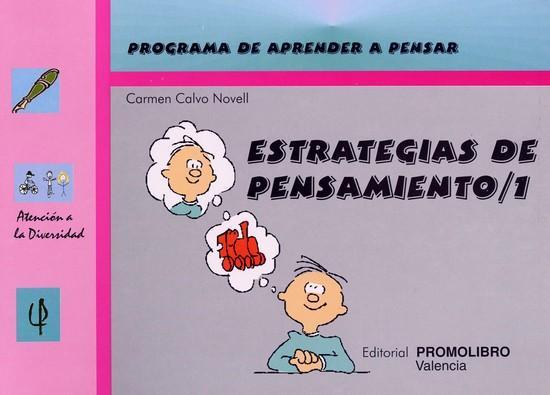 067.- ESTRATEGIAS DE PENSAMIENTO-1. Programa de aprender a pensar.