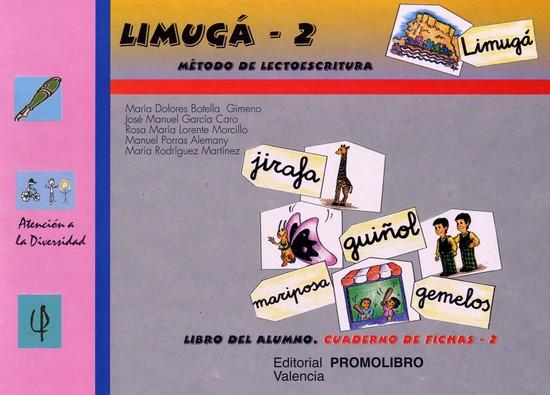 087.- LIMUGÁ-2. Método de lectoescritura. CUADERNO DE FICHAS 2 (f, ch, r, rr, g, gue, gui, j, z, ce, ci, ge, gi, y, x, k).