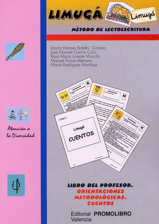 091.- LIMUGÁ.  Método de lectoescritura. Libro del profesor. Orientaciones metodológicas. Cuentos.