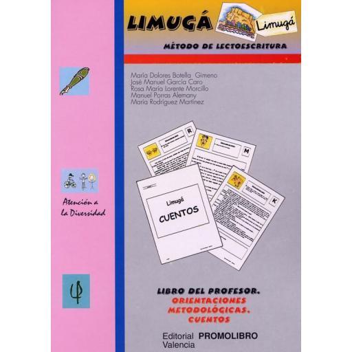 091.- LIMUGÁ.  Método de lectoescritura. Libro del profesor. Orientaciones metodológicas. Cuentos. [0]