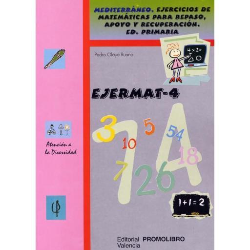 098.- EJERMAT-4 . Mediterráneo. Ejercicios de matemáticas para repaso, apoyo y recuperación. Ed. Primaria.