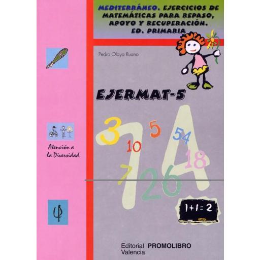099.- EJERMAT-5. Mediterráneo. Ejercicios de matemáticas para repaso, apoyo y recuperación. Ed. Primaria.