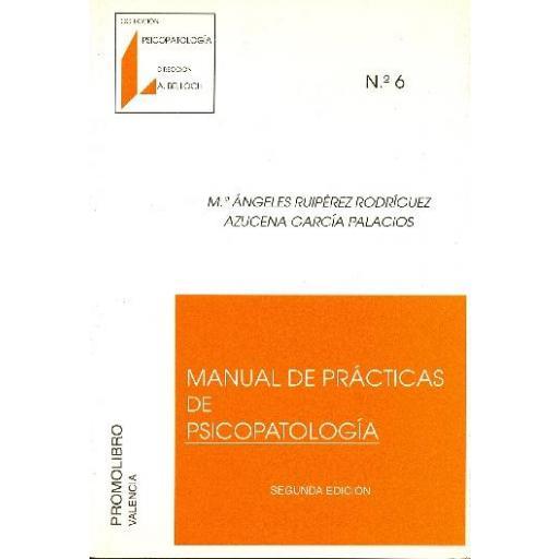 MANUAL DE PRÁCTICAS DE PSICOPATOLOGÍA