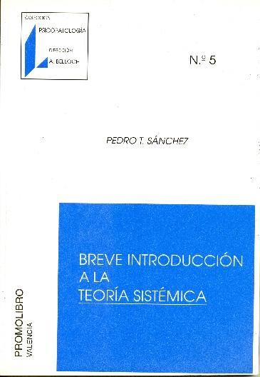 BREVE INTRODUCCIÓN A LA TEORÍA SISTÉMICA