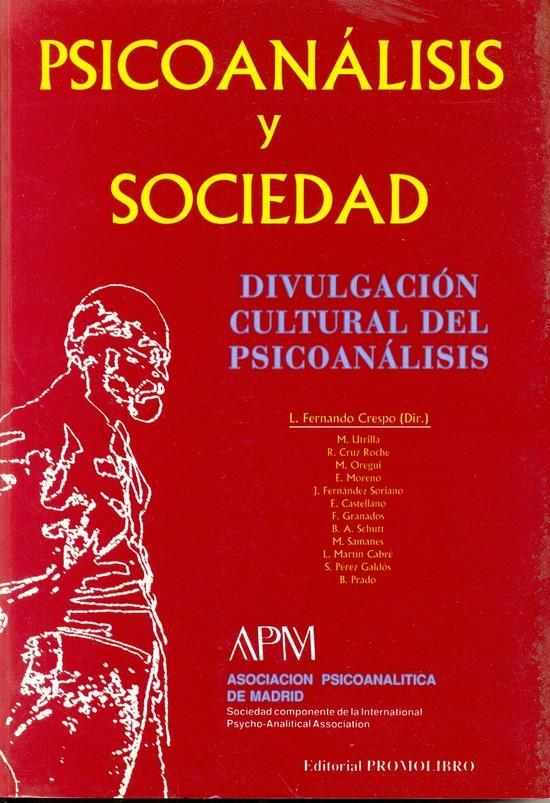PSICOANÁLISIS Y SOCIEDAD