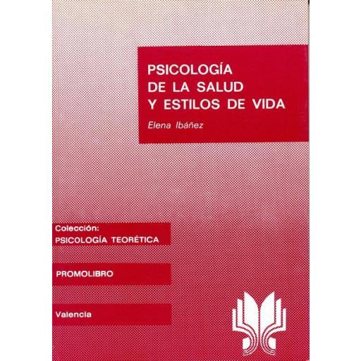 PSICOLOGÍA DE LA SALUD Y ESTILOS DE VIDA