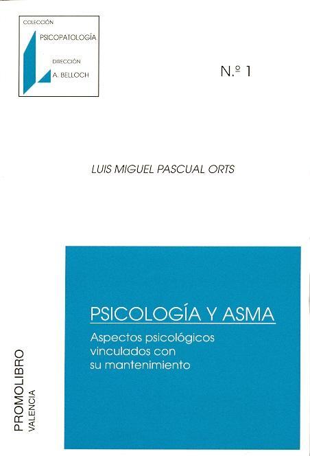 PSICOLOGÍA Y ASMA. ASPECTOS PSICOLÓGICOS VINCULADOS CON SU MANTENIMIENTO