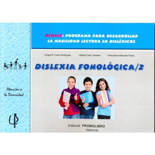 216.- DISLEXIA FONOLÓGICA 2. DEHALE: Programa para desarrollar la habilidad lectora en disléxicos