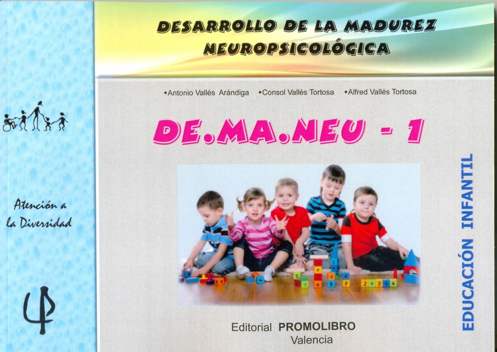 224.- DE.MA.NEU-1. DESARROLLO DE LA MADUREZ NEUROPSICOLÓGICA. Ed. Infantil.