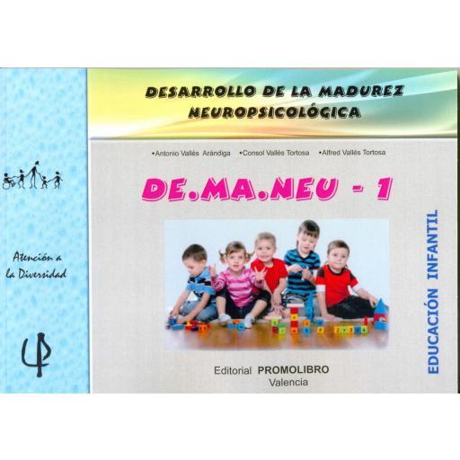 224.- DE.MA.NEU-1. DESARROLLO DE LA MADUREZ NEUROPSICOLÓGICA. Ed. Infantil. [0]