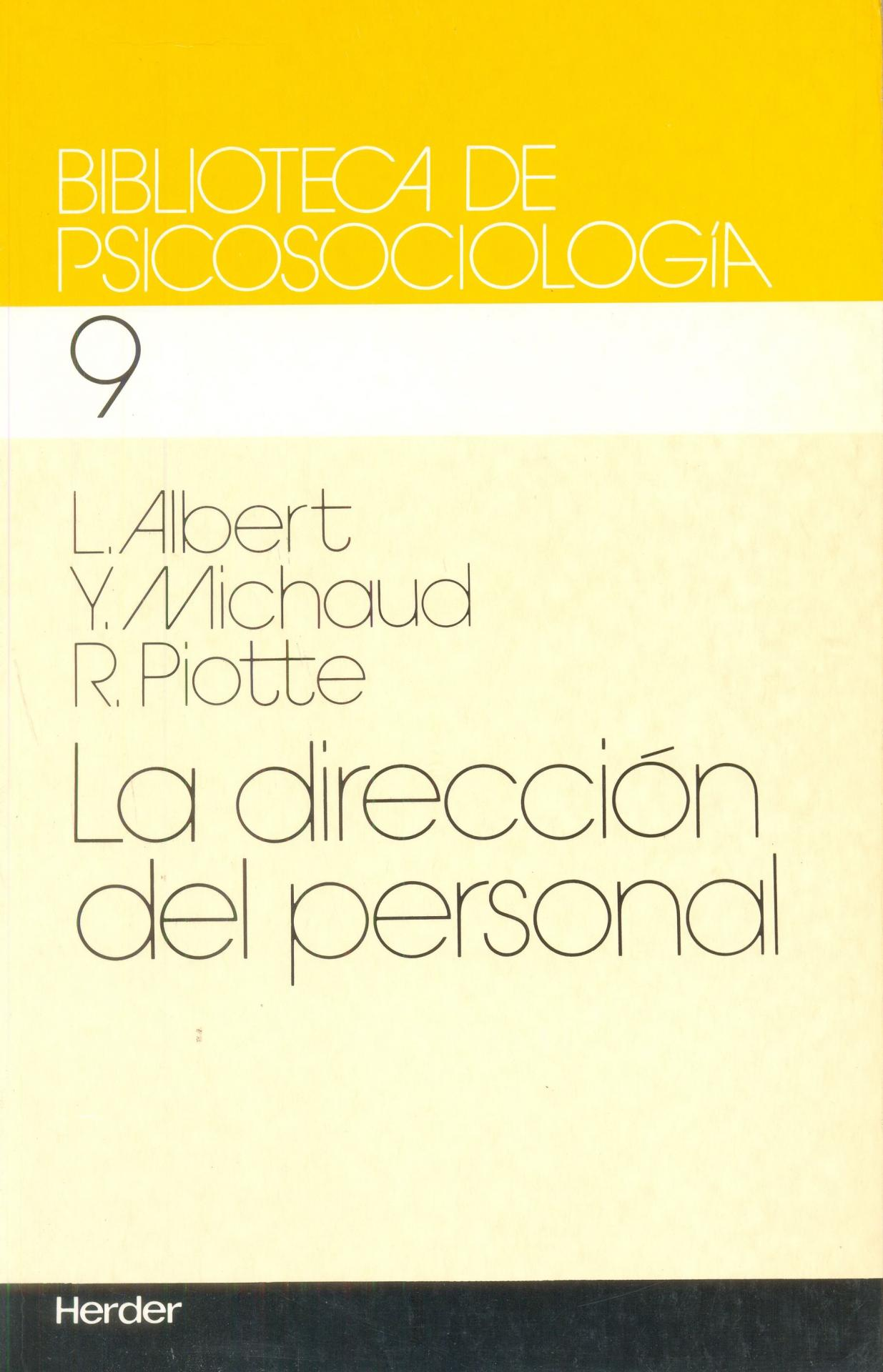 LA DIRECCIÓN DEL PERSONAL. Albert. L; Piotte, R.