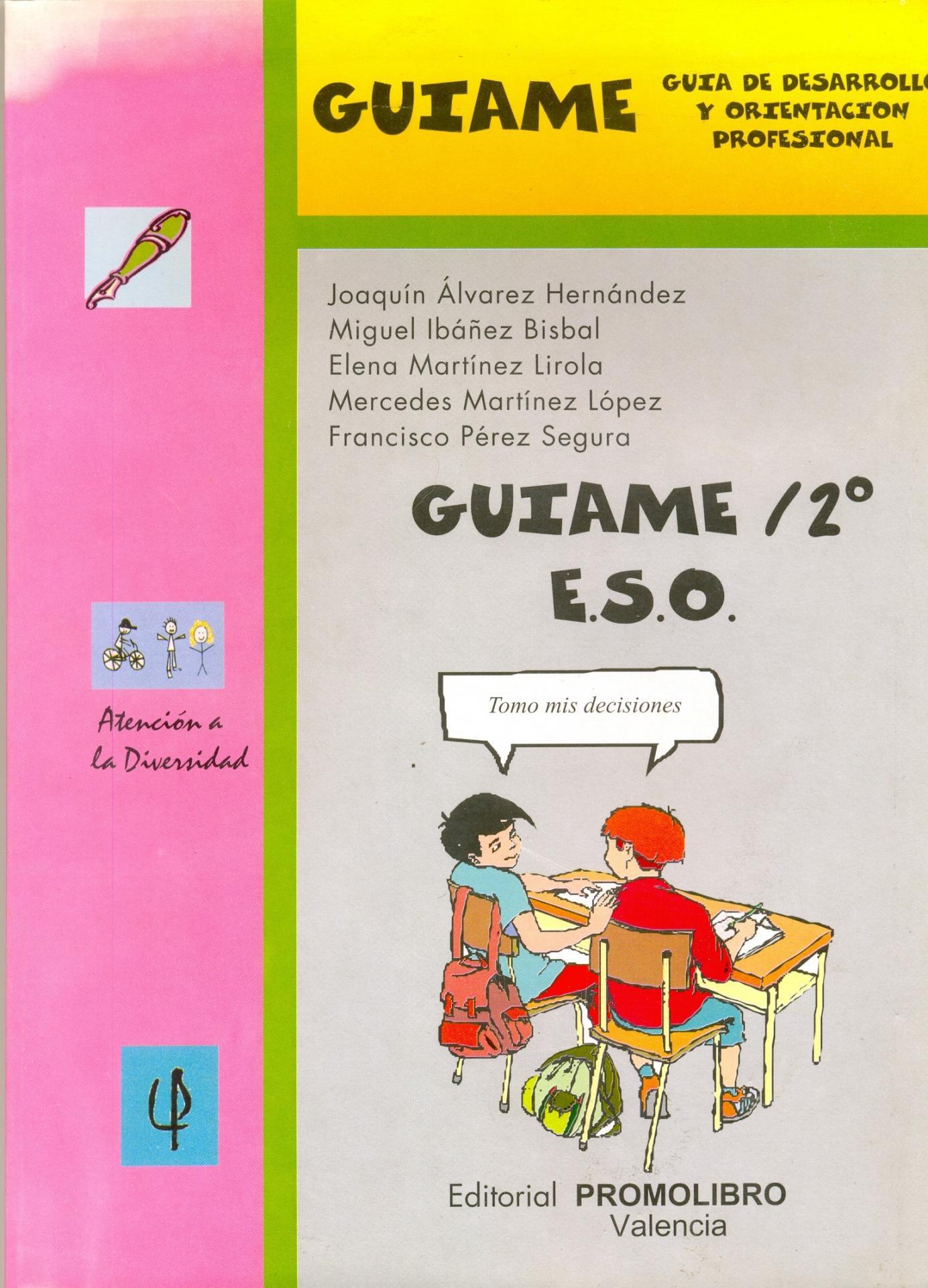 GUÍAME/ 2º. GUÍA DE DESARROLLO Y ORIENTACIÓN PROFESIONAL