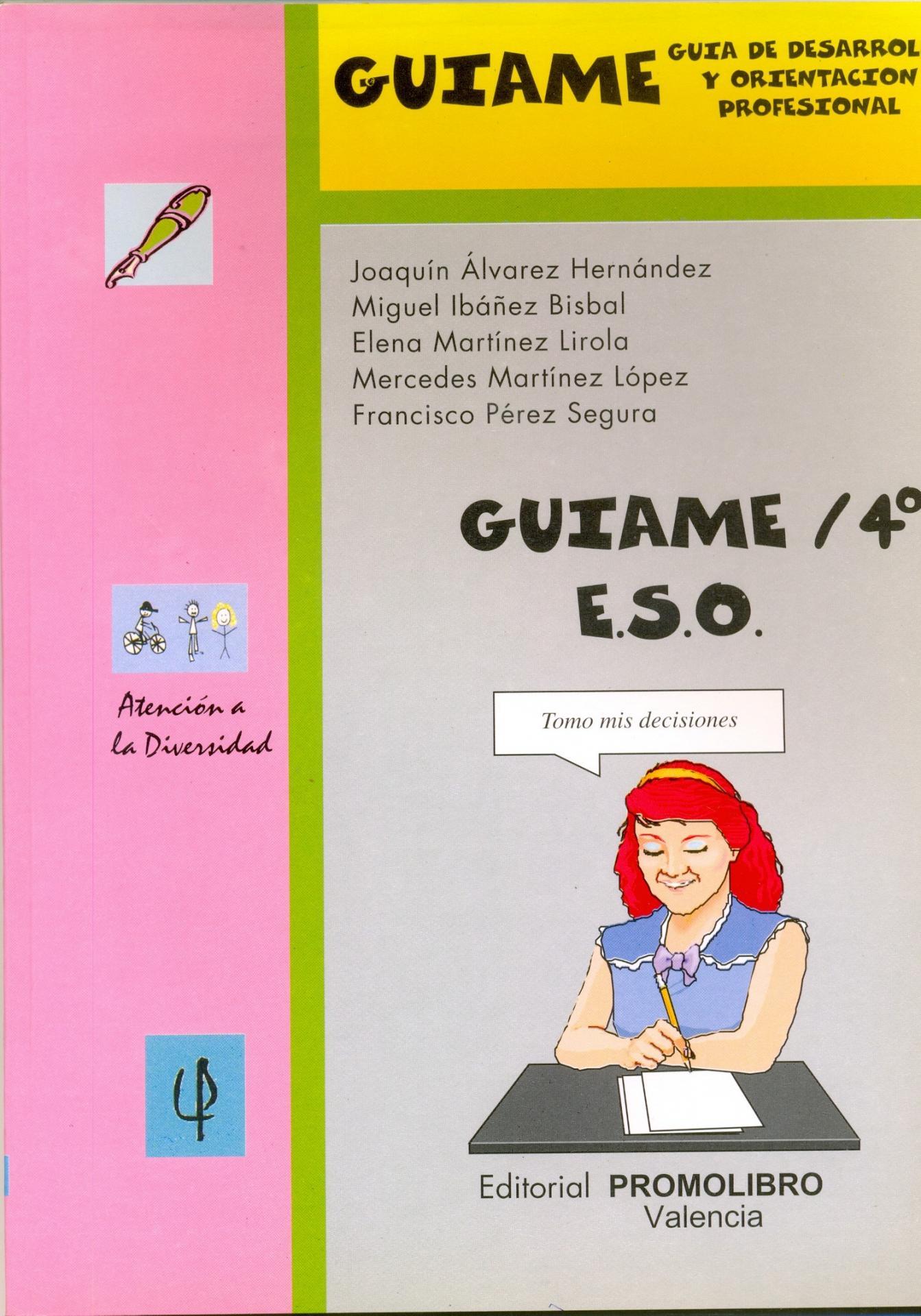 GUÍAME/ 4º ESO. Guía de Orientación y desarrollo profesional.
