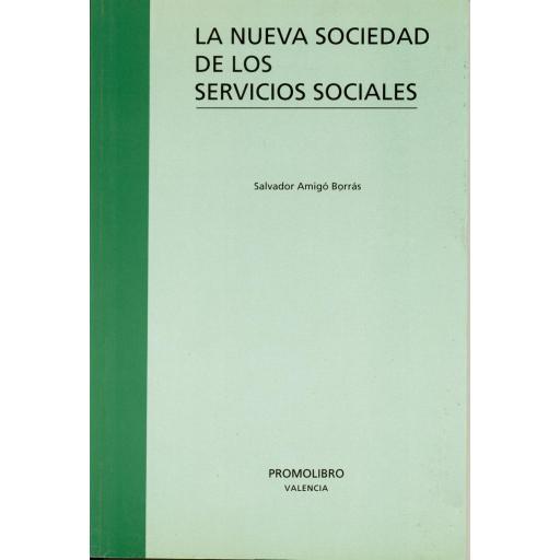 LA NUEVA SOCIEDAD DE LOS SERVICIOS SOCIALES