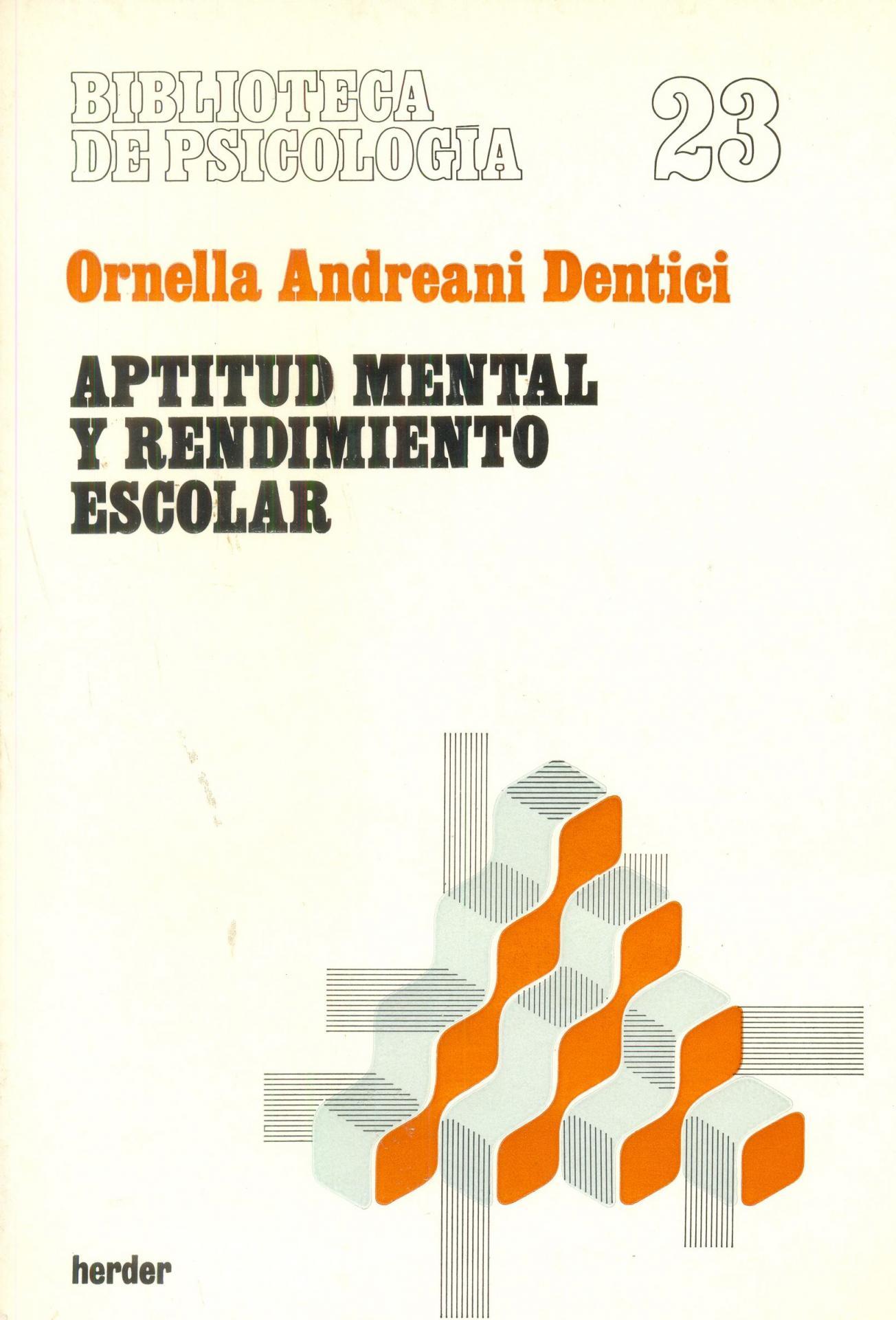 APTITUD MENTAL Y RENDIMIENTO ESCOLAR. Andreani, Ornella