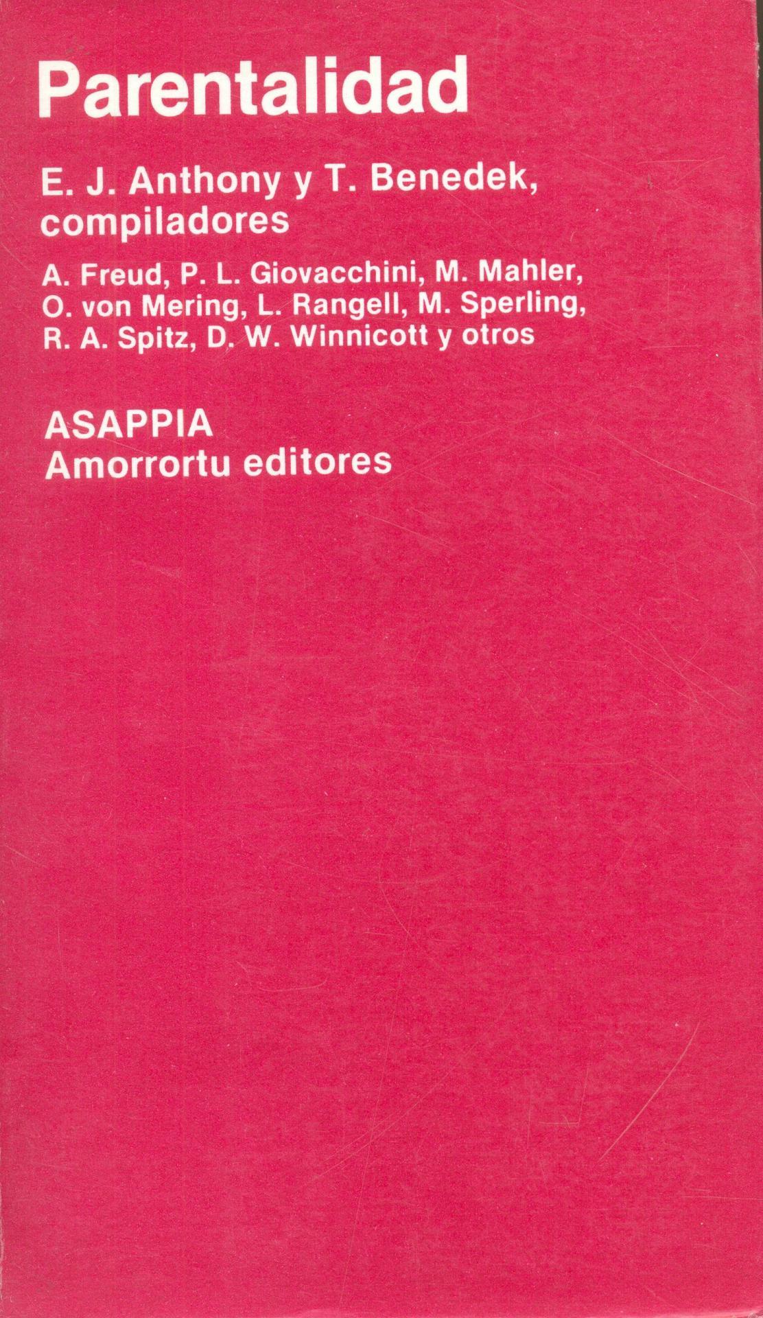 PARENTALIDAD.  Anthony, EJ.; Benedeck, T. compiladores.
