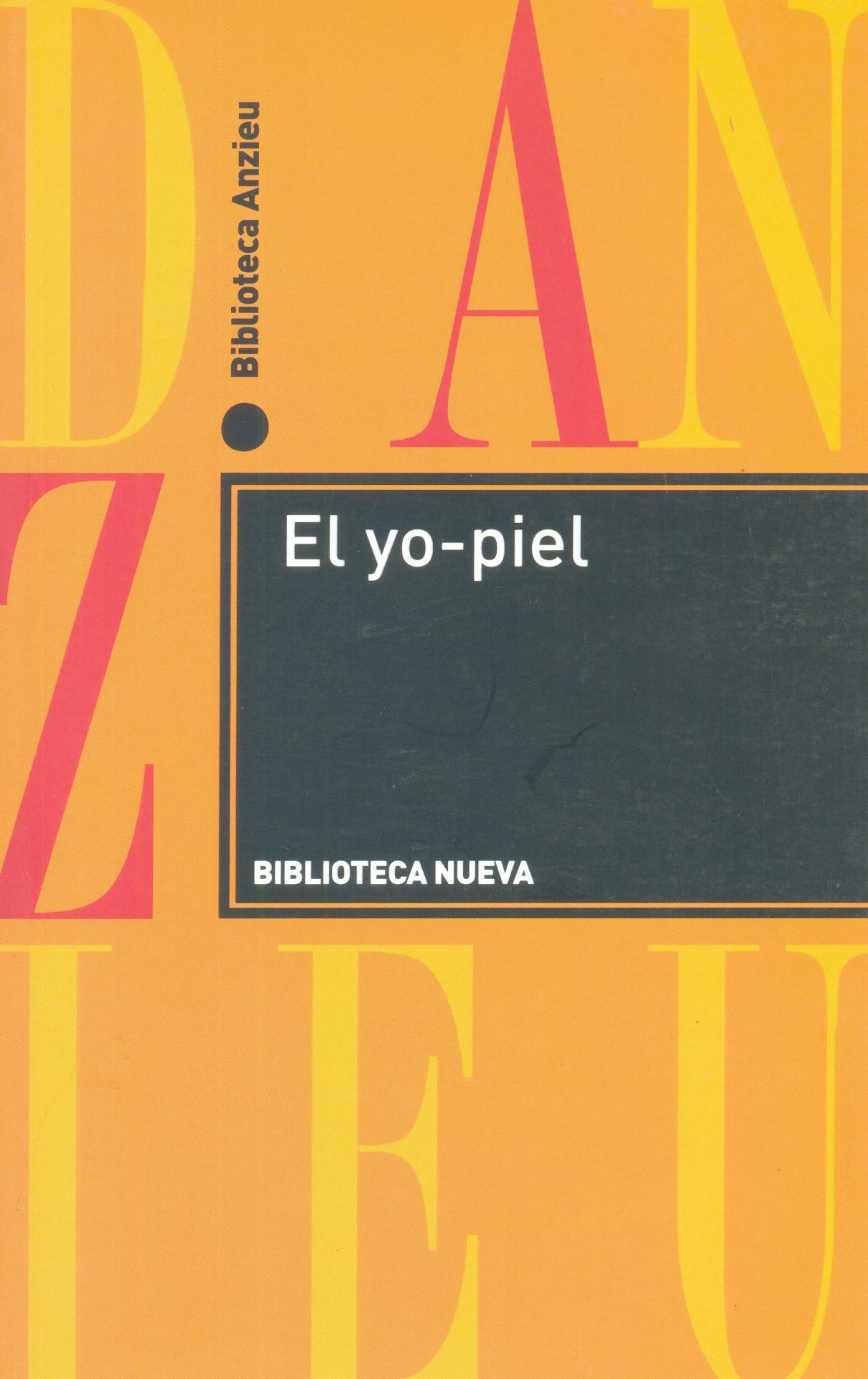 EL YO-PIEL. Anzieu