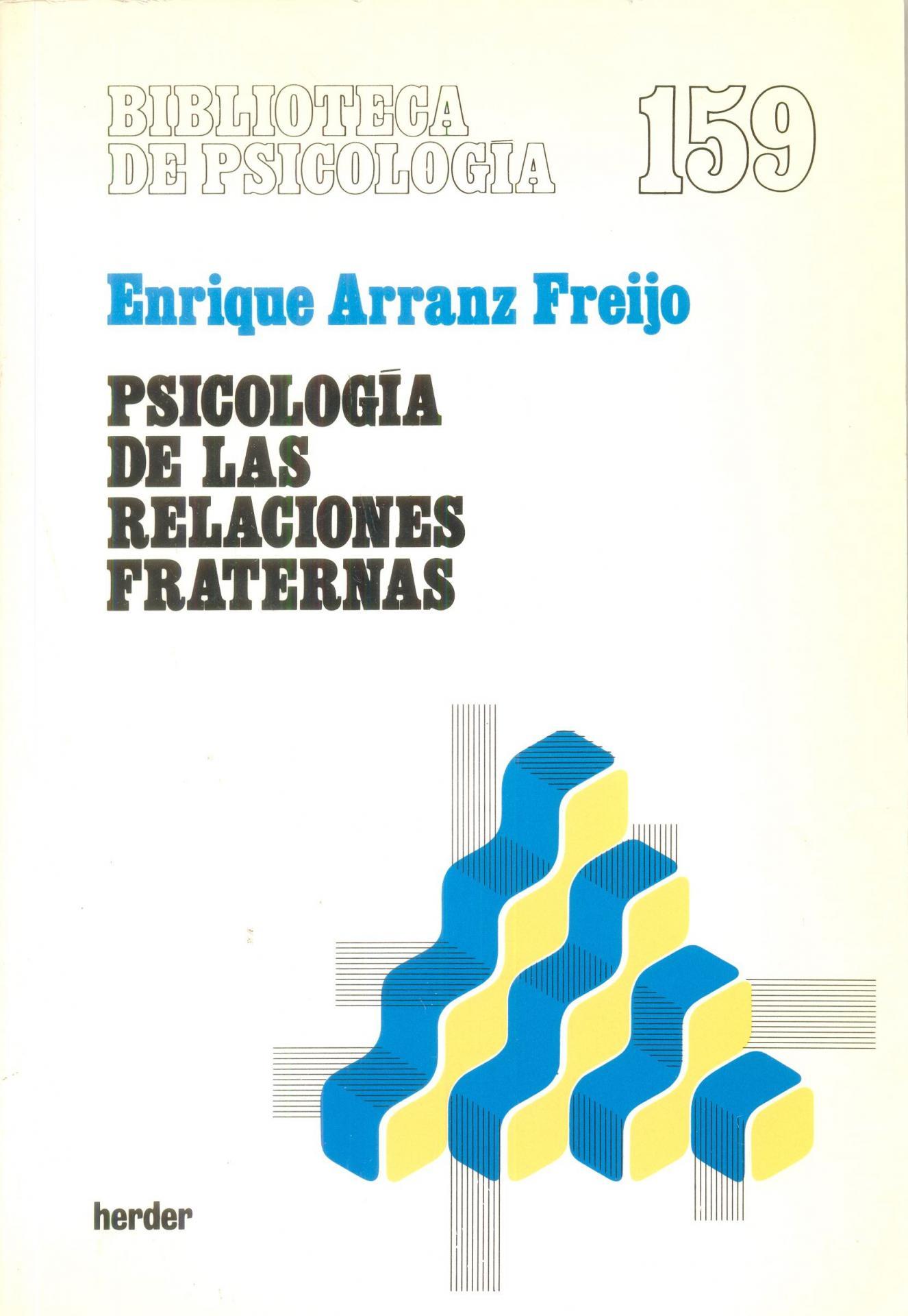 PSICOLOGÍA DE LAS RELACIONES FRATERNAS. Arranz, E.