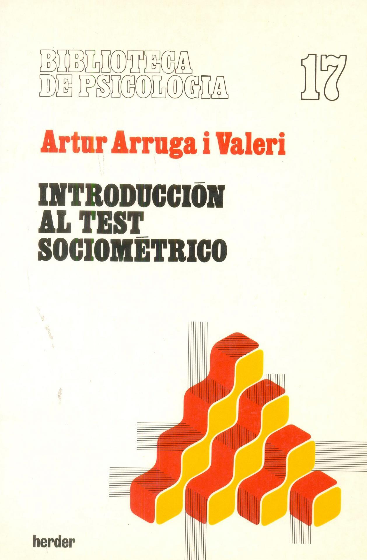 INTRODUCCIÓN AL TEST SOCIOMÉTRICO. Arruga i Valeri, A.