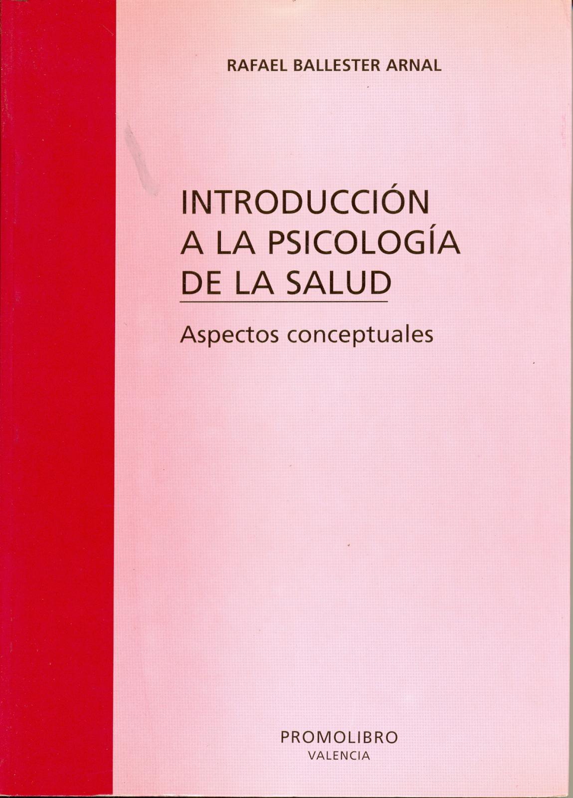 INTRODUCCIÓN A LA PSICOLOGÍA DE LA SALUD