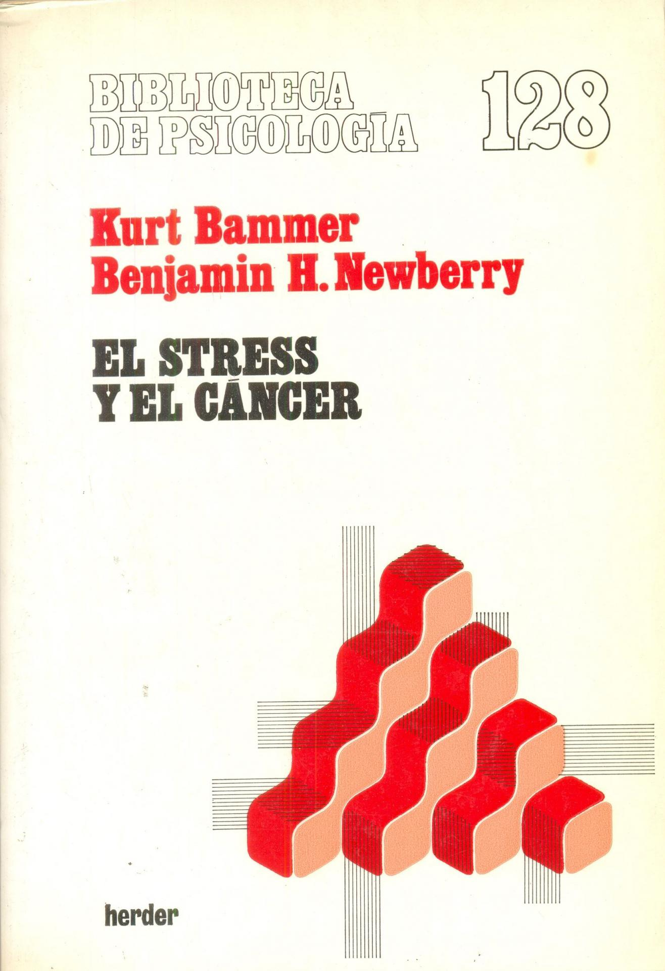 EL STRESS Y EL CÁNCER. Bammer, K; Newberry, B.