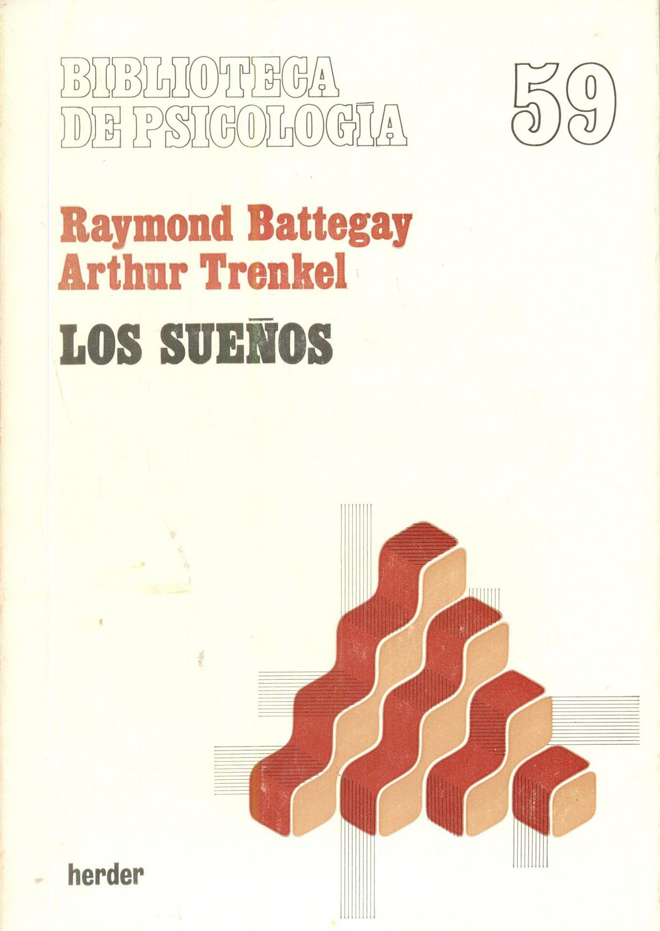 LOS SUEÑOS. Battegay, R y Trenkel, A.