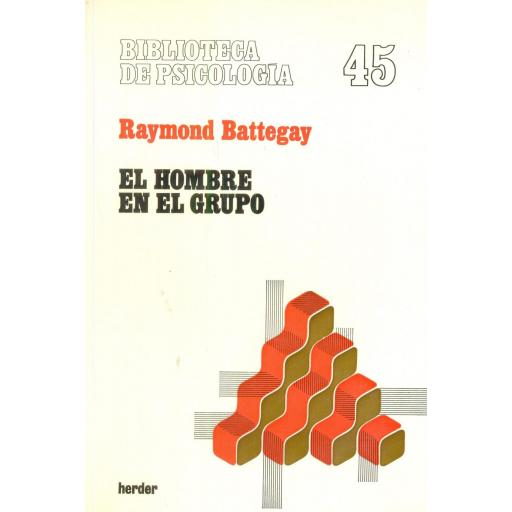 EL HOMBRE EN EL GRUPO. Battegay, R. [0]