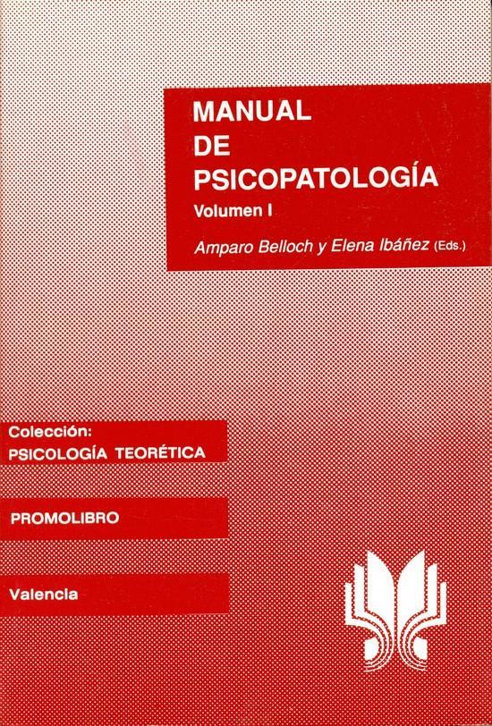 MANUAL DE PSICOPATOLOGÍA Vol. I