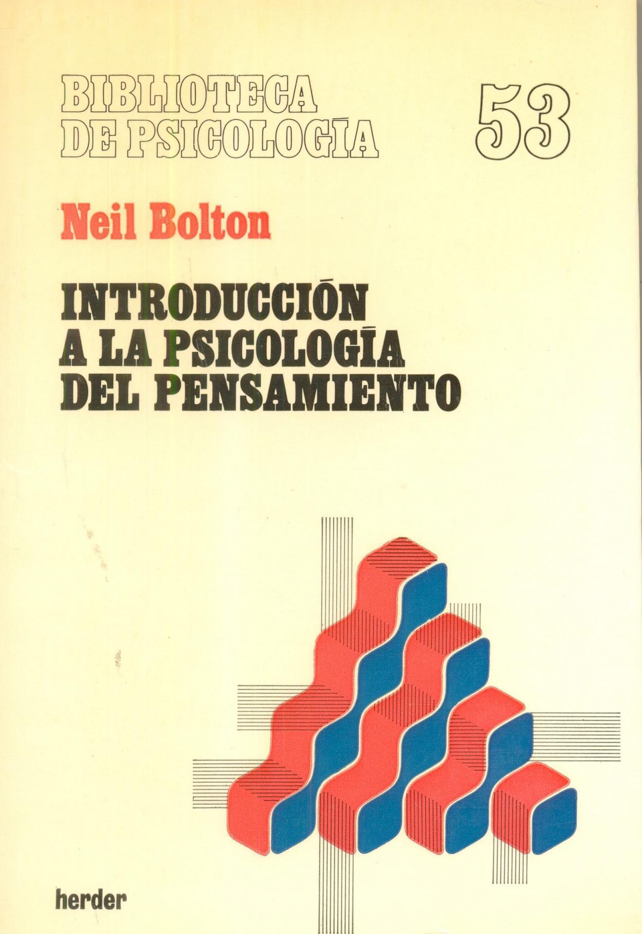 INTRODUCCIÓN A LA PSICOLOGÍA DEL PENSAMIENTO. Bolton, O.