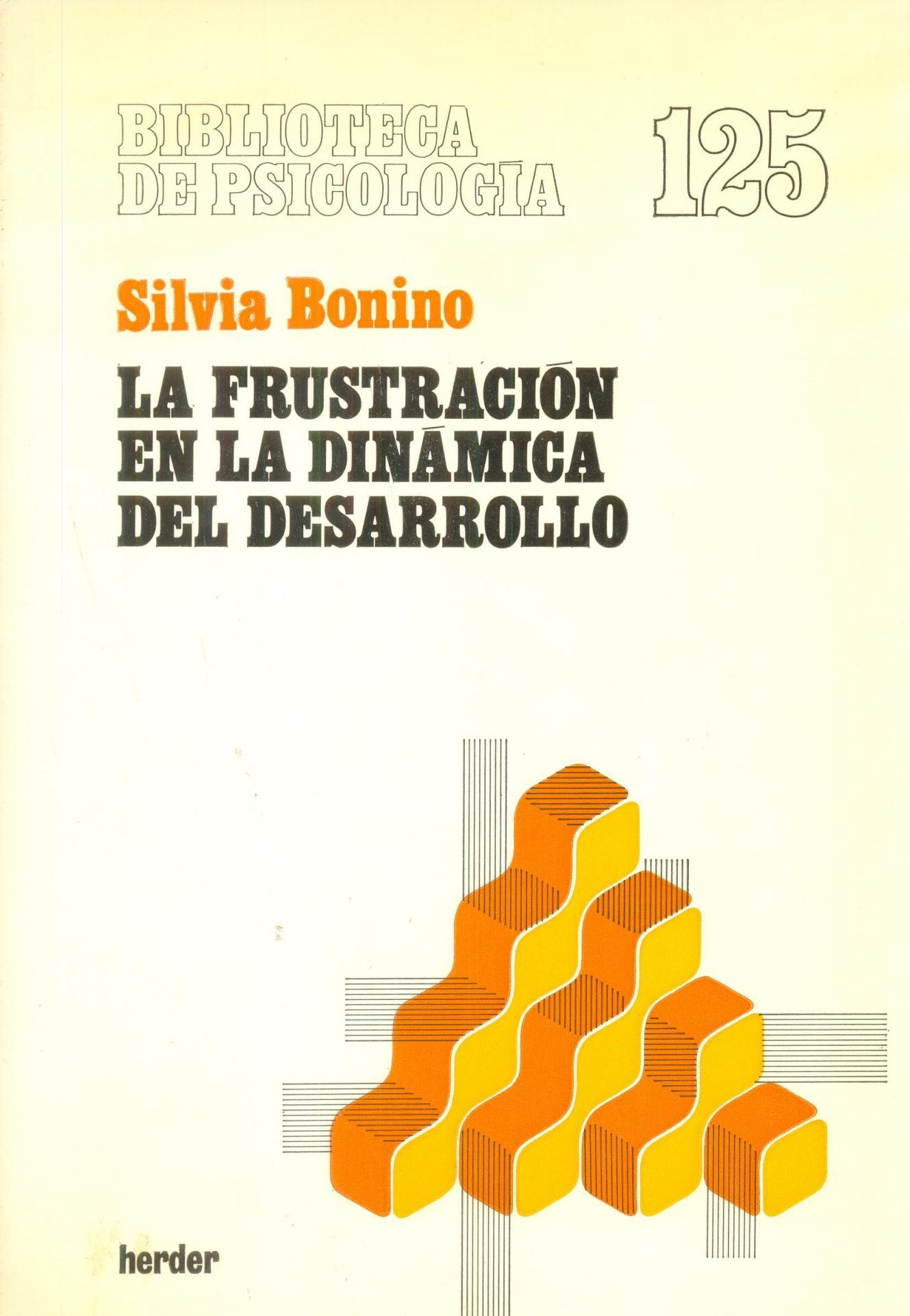 LA FRUSTRACIÓN EN LA DINÁMICA DEL DESARROLLO. Bonino, S.