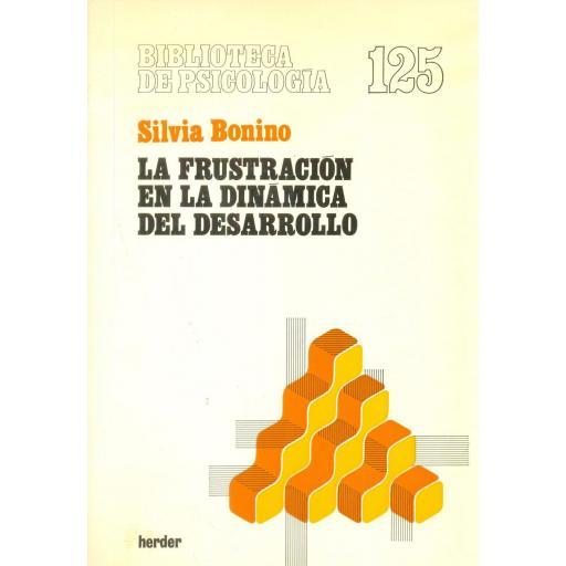 LA FRUSTRACIÓN EN LA DINÁMICA DEL DESARROLLO. Bonino, S. [0]